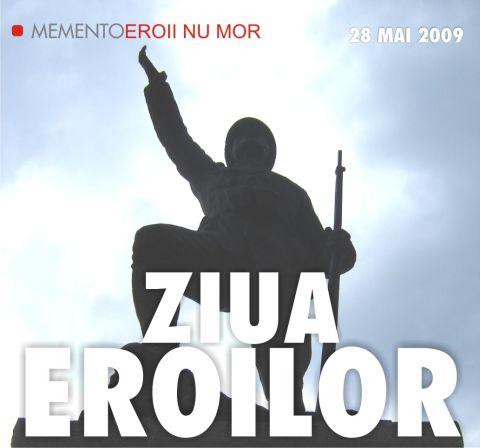 28 mai 2009 ziua eroilor